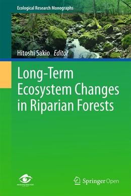 Abbildung von Sakio | Long-Term Ecosystem Changes in Riparian Forests | 1st ed. 2020 | 2020