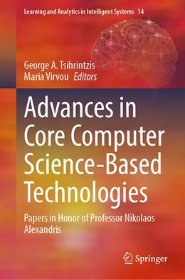 Abbildung von Tsihrintzis / Virvou | Advances in Core Computer Science-Based Technologies | 1st ed. 2021 | 2020 | Papers in Honor of Professor N... | 14
