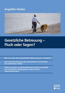 Abbildung von Gieske   Gesetzliche Betreuung – Fluch oder Segen?   2020