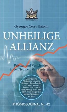 Abbildung von Hatonn | UNHEILIGE ALLIANZ | 1. Auflage | 2020 | beck-shop.de
