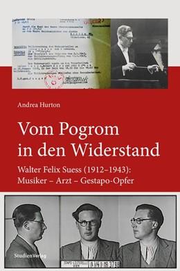 Abbildung von Hurton | Vom Pogrom in den Widerstand | 2020 | Walter Felix Suess (1912-1943)...