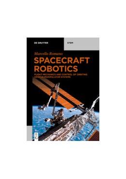 Abbildung von Romano | Spacecraft Robotics | 1. Auflage | 2020 | beck-shop.de