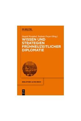 Abbildung von Westphal / Freyer   Wissen und Strategien frühneuzeitlicher Diplomatie   2020