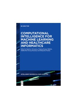 Abbildung von Srivastava / Kumar Mallick | Computational Intelligence for Machine Learning and Healthcare Informatics | 1. Auflage | 2020 | beck-shop.de