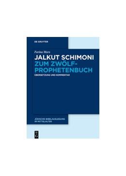 Abbildung von Marx | Jalkut Schimoni zum Zwölfprophetenbuch | 2020 | Übersetzung und Kommentar