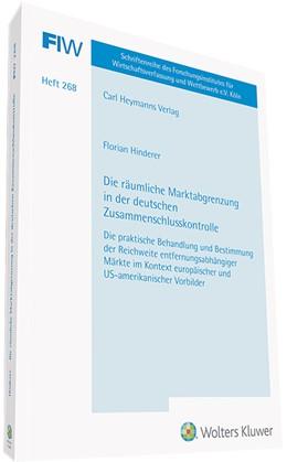 Abbildung von Hinderer | Die räumliche Marktabgrenzung in der deutschen Zusammenschlusskontrolle | 1. Auflage | 2020 | Die praktische Behandlung und ...