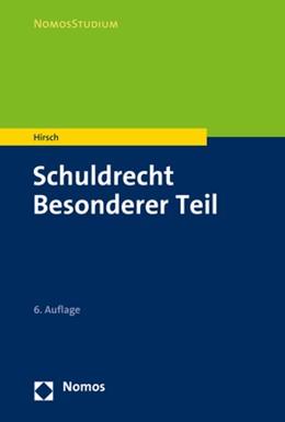 Abbildung von Hirsch   Schuldrecht Besonderer Teil   6. Auflage   2020