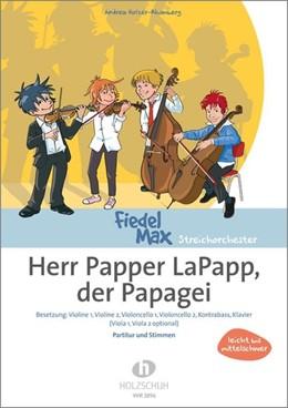 Abbildung von Herr Papper LaPapp, der Papagei | 2019 | Besetzung: Violine 1, Violine ...