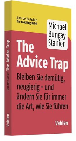 Abbildung von Bungay Stanier | The Advice Trap | 1. Auflage | 2020 | beck-shop.de