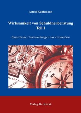 Abbildung von Kuhlemann   Wirksamkeit von Schuldnerberatung - Teil I   2006   Empirische Untersuchungen zur ...   180