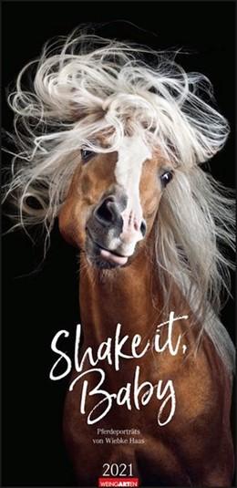 Abbildung von Weingarten / Haas | Shake it, Baby! Kalender 2021 | 2020 | Pferdeportaits von Wiebke Haas