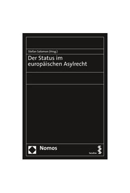 Abbildung von Salomon (Hrsg.) | Der Status im europäischen Asylrecht | 2020