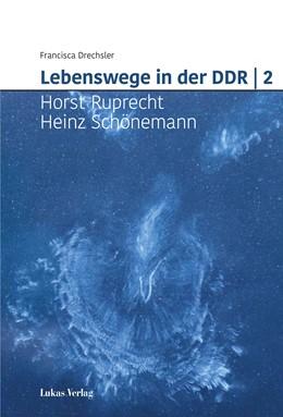 Abbildung von Drechsler   Zwischen Pflicht und Freiheit   2   2020   Lebenswege in der DDR: Horst R...