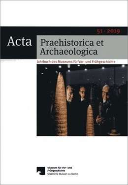 Abbildung von Wemhoff   Acta Praehistorica et Archaeologica 51, 2019   1. Auflage   2019   beck-shop.de