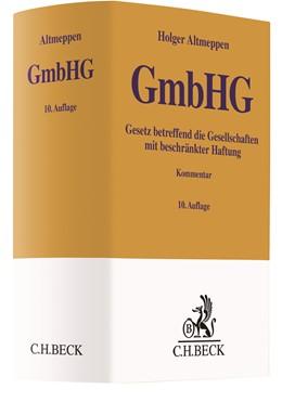 Abbildung von Altmeppen | Gesetz betreffend die Gesellschaften mit beschränkter Haftung: GmbHG | 10. Auflage | 2021 | beck-shop.de