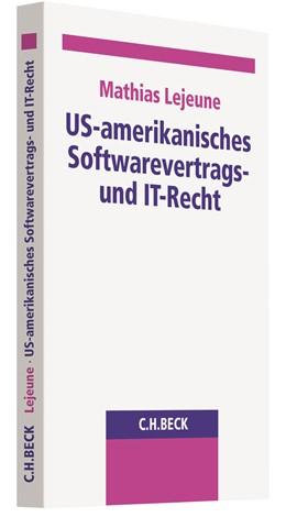 Abbildung von Lejeune   US-amerikanisches Softwarevertrags- und IT-Recht   1. Auflage   2021   beck-shop.de