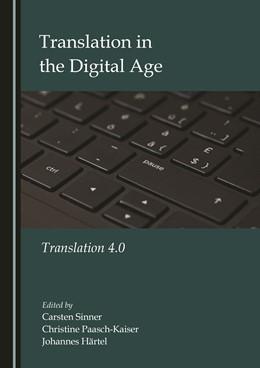 Abbildung von Paasch-Kaiser / Härtel   Translation in the Digital Age   1. Auflage   2020   beck-shop.de