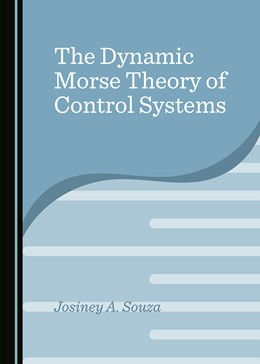 Abbildung von Souza | The Dynamic Morse Theory of Control Systems | 1. Auflage | 2020 | beck-shop.de