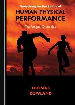 Abbildung von Rowland | Searching for the Limits of Human Physical Performance | 1. Auflage | 2020 | beck-shop.de