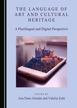 Abbildung von Alamán / Zotti | The Language of Art and Cultural Heritage | 1. Auflage | 2020 | beck-shop.de