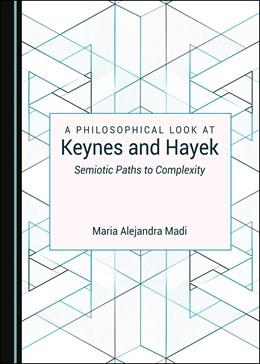 Abbildung von Madi | A Philosophical Look at Keynes and Hayek | 1. Auflage | 2020 | beck-shop.de