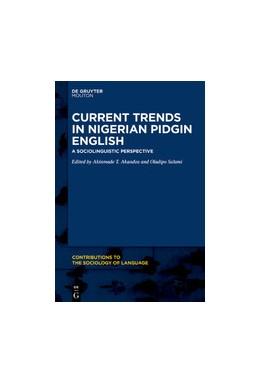 Abbildung von Akande / Salami | Current Trends in Nigerian Pidgin English | 1. Auflage | 2021 | beck-shop.de