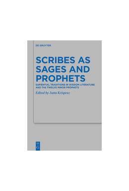 Abbildung von Krispenz | Scribes as Sages and Prophets | 1. Auflage | 2020 | 496 | beck-shop.de