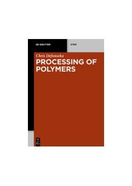 Abbildung von Defonseka   Processing of Polymers   1. Auflage   2020   beck-shop.de