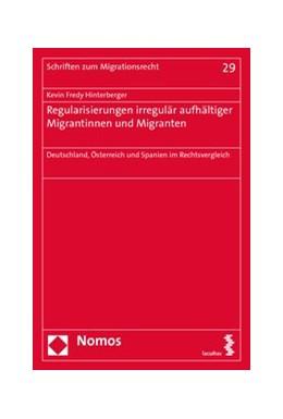 Abbildung von Hinterberger | Regularisierungen irregulär aufhältiger Migrantinnen und Migranten | 2020 | Deutschland, Österreich und Sp... | 29