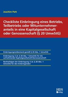 Abbildung von Patt   Checkliste Einbringung eines Betriebs, Teilbetriebs oder Mitunternehmeranteils in eine Kapitalgesellschaft oder Genossenschaft (§ 20 UmwStG)   1. Auflage   2020   beck-shop.de