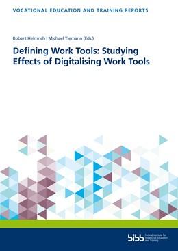 Abbildung von Helmrich / Tiemann   Defining Work Tools: Studying Effects of Digitalising Work Tools   1. Auflage   2020   beck-shop.de