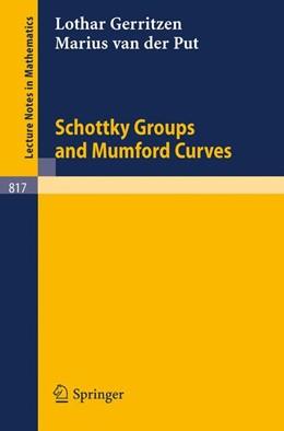 Abbildung von Gerritzen / Put | Schottky Groups and Mumford Curves | 1980