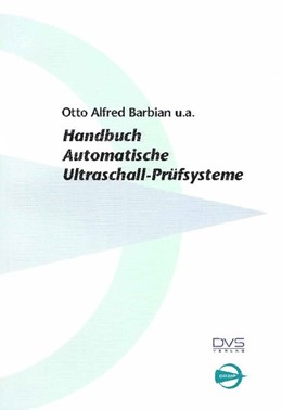 Abbildung von DGZfP-Handbuch | 2. Auflage | 2017 | Automatische Ultraschall Prüfs...