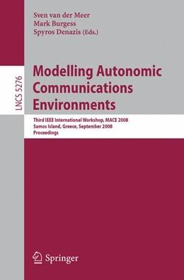Abbildung von Burgess / Denazis   Modelling Autonomic Communications Environments   2008   Third IEEE International Works...   5276
