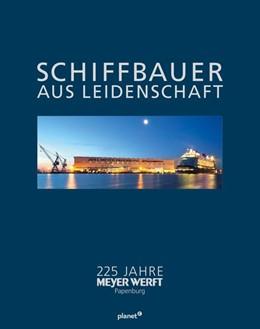 Abbildung von Wildberg | Schiffbauer aus Leidenschaft | 2020 | 225 Jahre MEYER WERFT