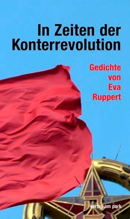Abbildung von Ruppert   In Zeiten der Konterrevolution   1. Auflage   2020   beck-shop.de
