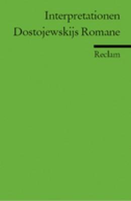 Abbildung von Harress   Interpretationen: Dostojewskijs Romane   2005
