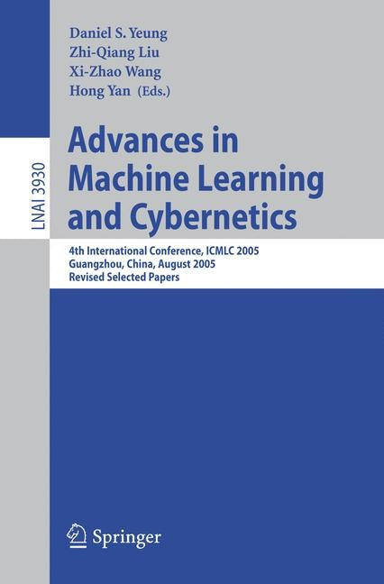 Abbildung von Yeung / Liu / Wang / Yan | Advances in Machine Learning and Cybernetics | 2006