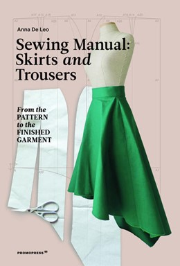 Abbildung von de Leo | Sewing Manual: Skirts and Trousers | 1. Auflage | 2021 | beck-shop.de