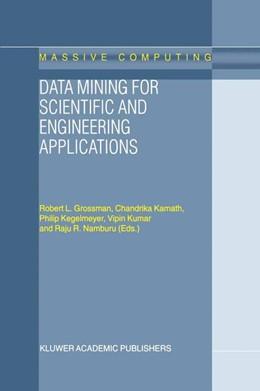 Abbildung von Grossman / Kamath / Kegelmeyer / Kumar / Namburu | Data Mining for Scientific and Engineering Applications | 2001 | 2