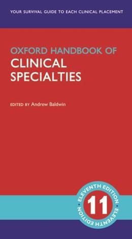 Abbildung von Baldwin   Oxford Handbook of Clinical Specialties   11. Auflage   2020   beck-shop.de