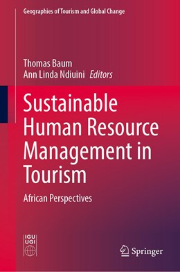 Abbildung von Baum / Ndiuini | Sustainable Human Resource Management in Tourism | 1st ed. 2020 | 2020 | African Perspectives