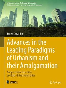 Abbildung von Bibri | Advances in the Leading Paradigms of Urbanism and their Amalgamation | 1. Auflage | 2020 | beck-shop.de