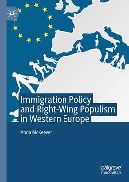 Abbildung von McKeever   Immigration Policy and Right-Wing Populism in Western Europe   1st ed. 2020   2020