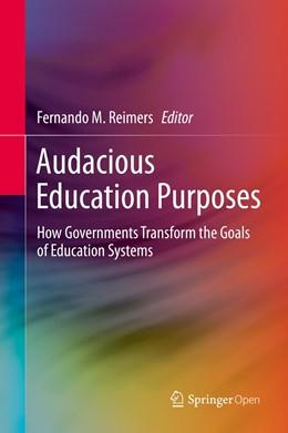 Abbildung von Reimers | Audacious Education Purposes | 1st ed. 2020 | 2020 | How Governments Transform the ...