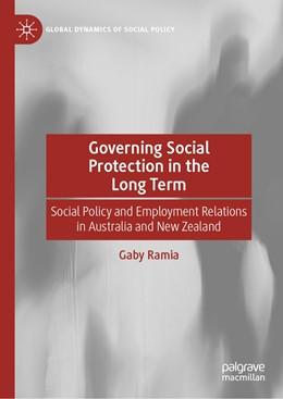 Abbildung von Ramia | Governing Social Protection in the Long Term | 1. Auflage | 2020 | beck-shop.de