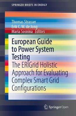 Abbildung von Strasser / de Jong / Sosnina | European Guide to Power System Testing | 1st ed. 2020 | 2020 | The ERIGrid Holistic Approach ...