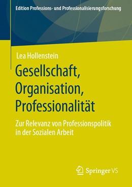 Abbildung von Hollenstein   Gesellschaft, Organisation, Professionalität   2020   Zur Relevanz von Professionspo...   12