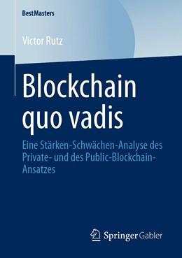 Abbildung von Rutz | Blockchain quo vadis | 2020 | Eine Stärken-Schwächen-Analyse...