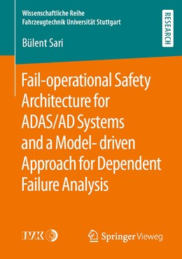Abbildung von Sari | Fail-operational Safety Architecture for ADAS/AD Systems and a Model-driven Approach for Dependent Failure Analysis | 1st ed. 2020 | 2020